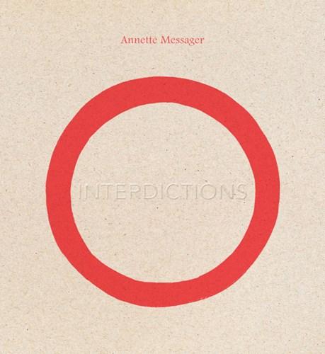 Annette Messager: Interdictions