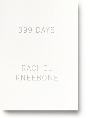Rachel Kneebone: 399 Days