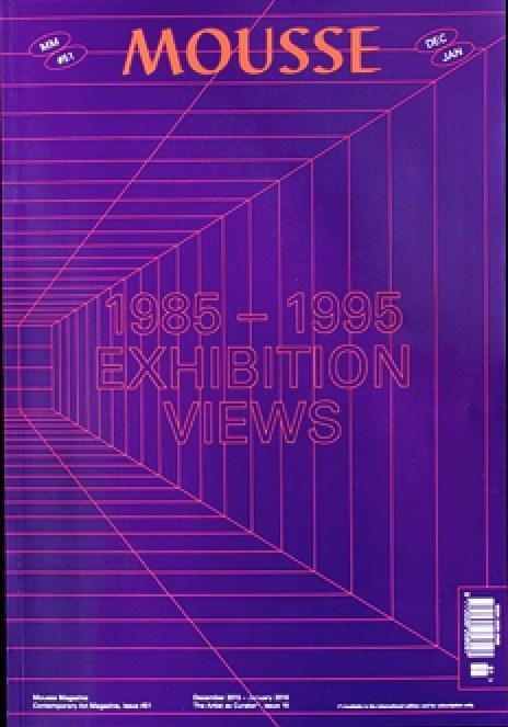 Mousse: Contemporary Art Magazine - Issue 51 - Dec/Jan 2016