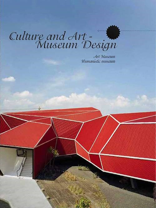 Culture and Art: Museum Design