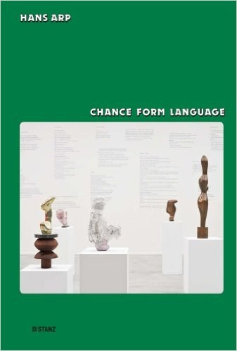 Hans Arp: Chance Form Language