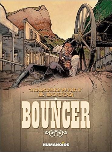 Jodorowsky & Boucq: Bouncer