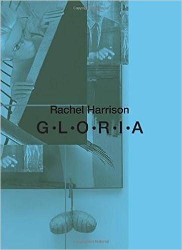 Rachel Harrison: G-L-O-R-I-A