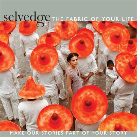 Selvedge - the fabric of your life #68