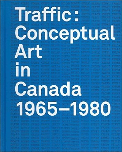 Traffic: Conceptual Art in Canada 1965-1980