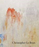 Christopher Le Brun: New Paintings