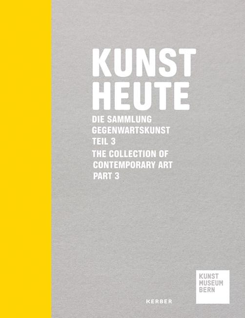 Kunst Heute: Die Sammlung Gegenwartskunst Teil 3