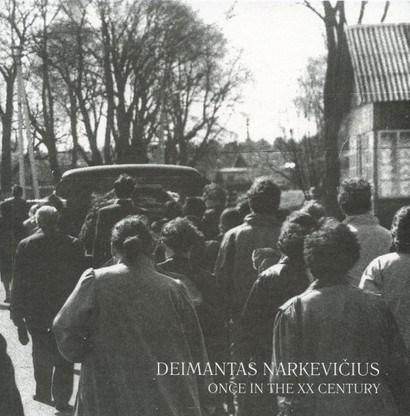 Deimantas Narkevičius: Once in the XX Century