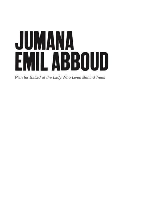 Jumana Emil Abboud: Plan