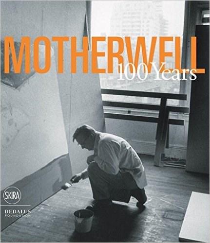 Robert Motherwell: 100 Years