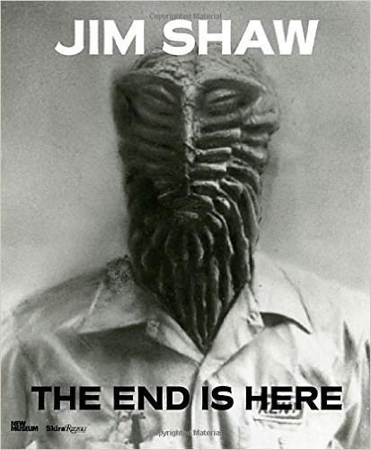 Jim Shaw: The End is Here