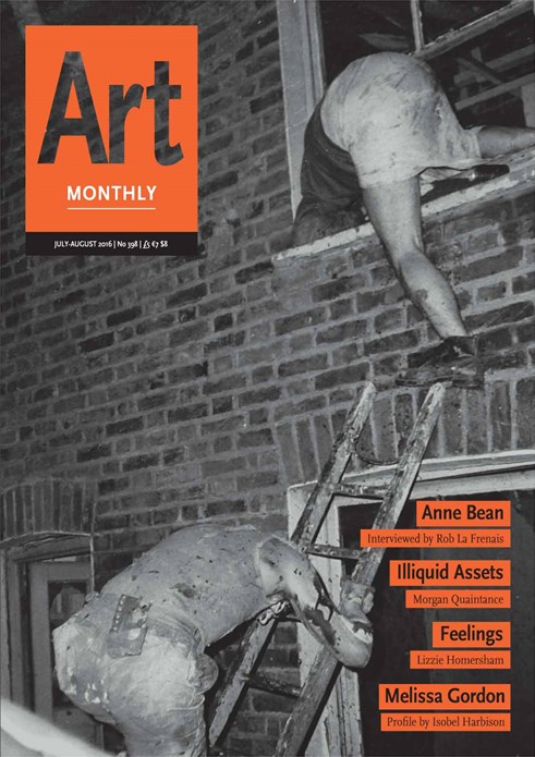 Art Monthly - No 398 - July-August 2016