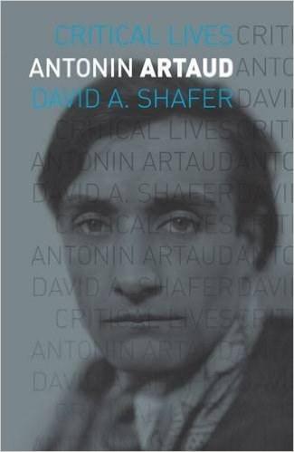 Antonin Artaud (Critical Lives)
