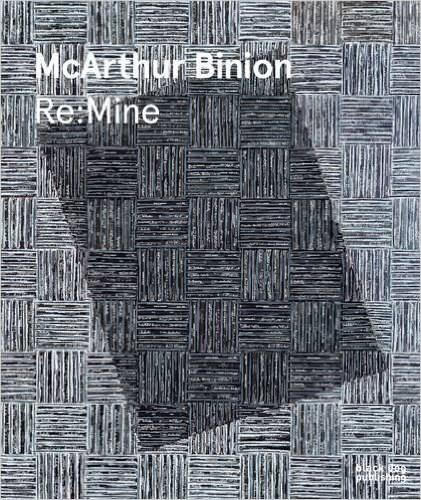 McArthur Binion: Re: Mine