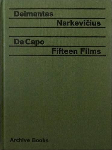 Deimantas Narkevičius: Da Capo: Fifteen Films