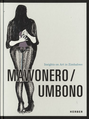 Mawonero / Umbono: Insights on Art in Zimbabwe
