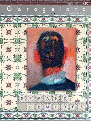Garageland: art, culture & ideas #20