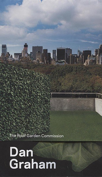 Dan Graham: The Roof Garden Commission