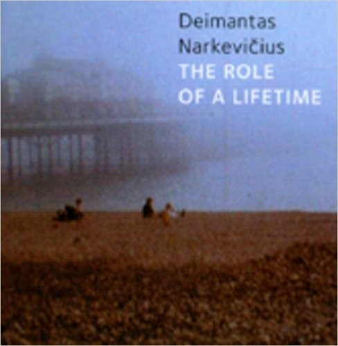 Deimantas Narkevicius: the Role of a Lifetime