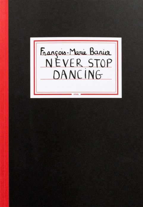 François-Marie Banier: Never Stop Dancing