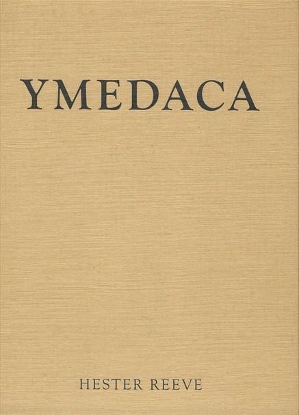 Hester Reeve: YMEDACA