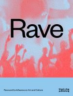 Rave and its influence on Art and Culture