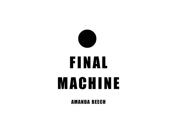 Amanda Beech: Final Machine