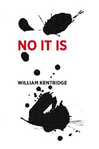 William Kentridge: No, it is