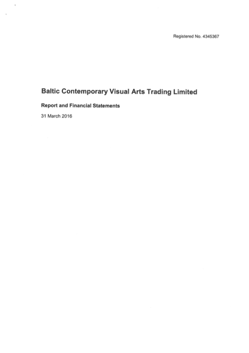 Baltic Flour Mills Visual Arts Trading Limited: Report and Financial Statements: 31 March 2016