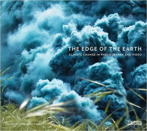 The Edge of the Earth: Climate Change in Photography and Video