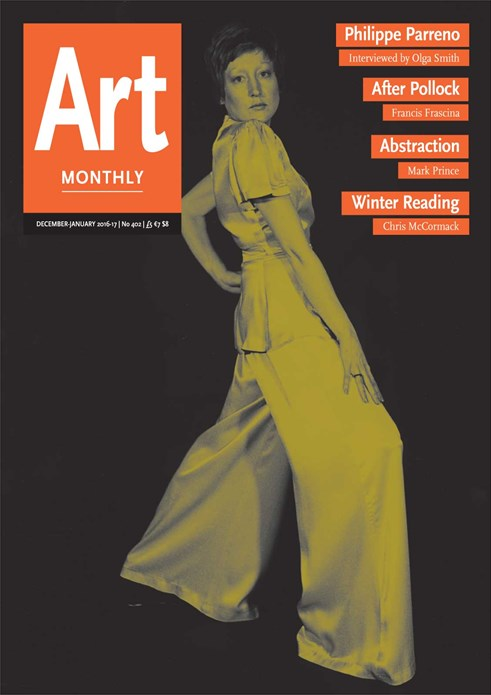 Art Monthly - No 402 - December-January 2016-17