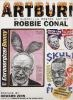 Robbie Conal: Artburn: Guerrilla Poster Art