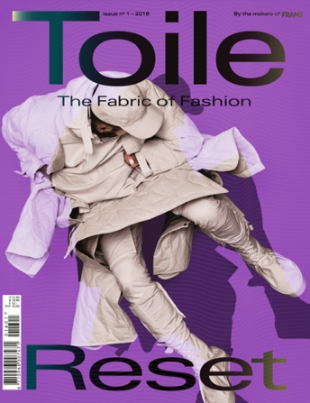 Toile: The Fabric of Fashion - Issue #1 - 2016