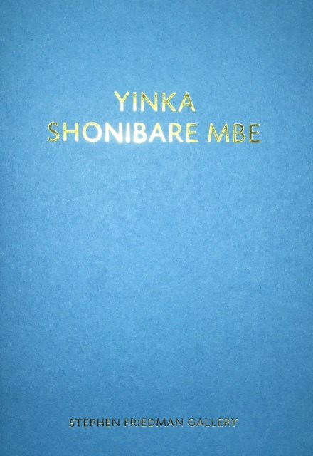 Yinka Shonibare MBE: And the wall fell away