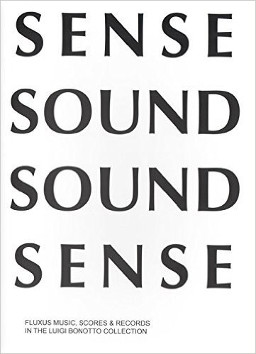 Sense Sound Sound Sense - Fluxus Music Scores & Records