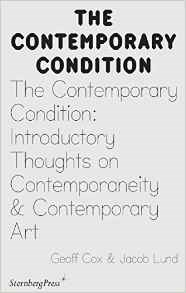 Contemporary Condition: Introductory Thoughts on Contemporaneity and Contemporary Art