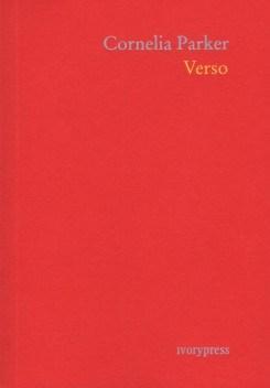 Cornelia Parker: Verso