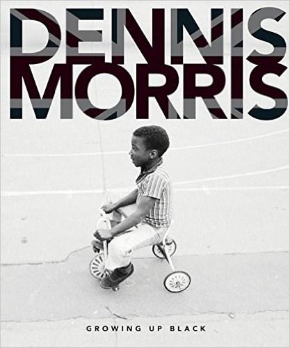 Dennis Morris: Growing Up Black