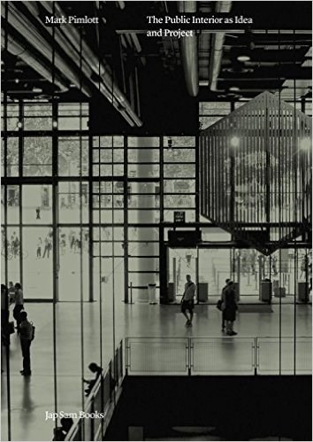 The Public Interior as Idea and Project