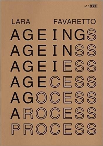 Lara Favaretto: Ageing Process