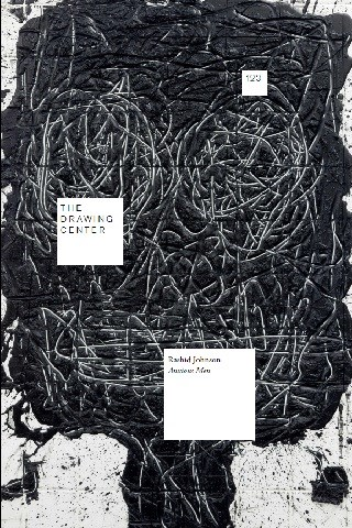 Rashid Johnson: Anxious Men (Drawing Papers 123)