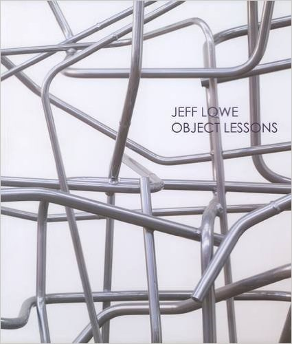 Jeff Lowe: Object Lessons