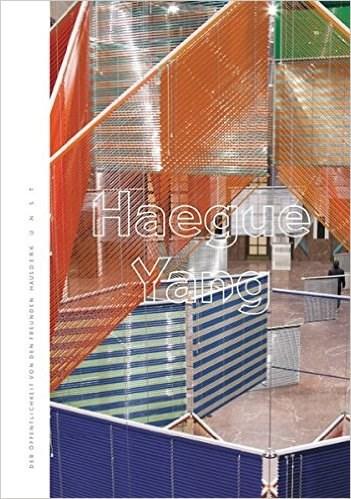 Haegue Yang (Der Offentlichkeit-Von Den Fueunden Haus Der Kunst)