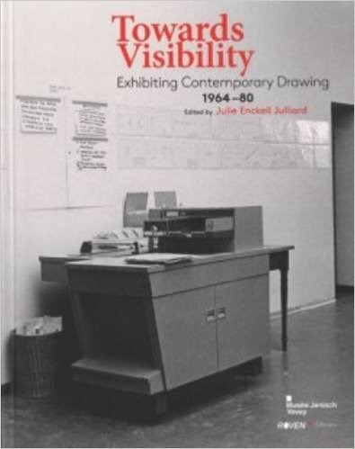 Towards Visibility: Exhibiting Contemporary Drawing 1964-1980