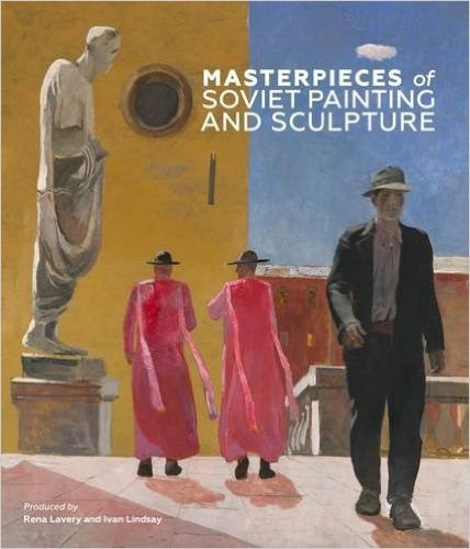 Masterpieces of Soviet Painting and Sculpture
