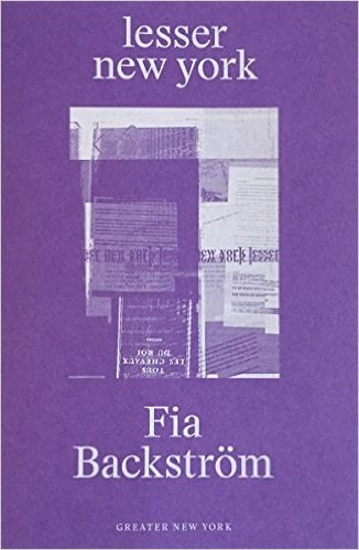 Fia Backström - Lesser New York (Greater New York)