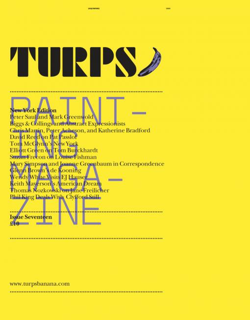 Turps Banana - Painting Magazine - Issue 17