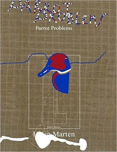 Helen Marten: Parrot Problems