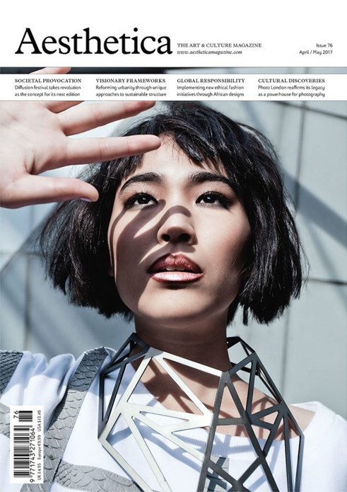 Aesthetica: The Art and Culture Magazine - Issue 76 - April/May 2017
