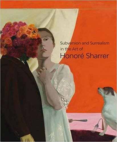 Honore Sharrer: Subversion and Surrealism in the Art of Honore Sharrer